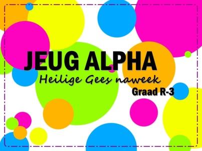 Jeug Alpha - HG naweek - Gr R-3