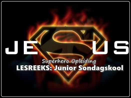 LESREEKS - Junior Sondagskool - Superhero Opleiding 2