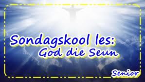 Sondagskool les - God die Seun - Senior