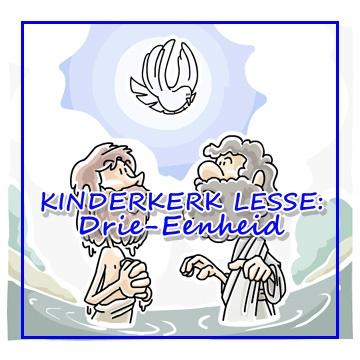 Kinderkerk les - Drie-Eenheid