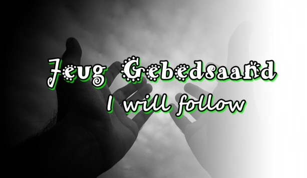 Jeug gebedsaand - I will follow