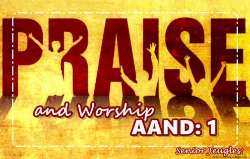 Senior Jeugles - Praise and worship aand 1
