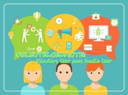 Sleutelgedagtes - Kinders leer soos hulle leer