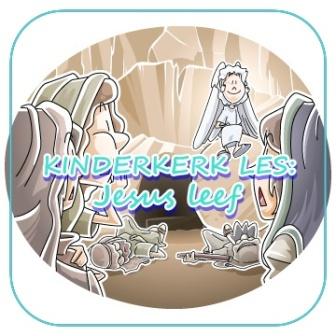 Kinderkerk les - Jesus leef