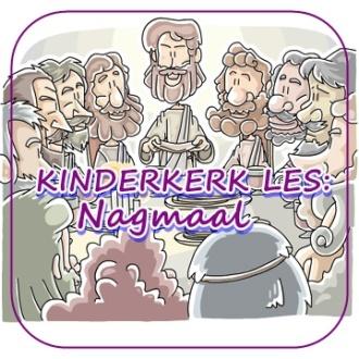 Kinderkerk les - Nagmaal