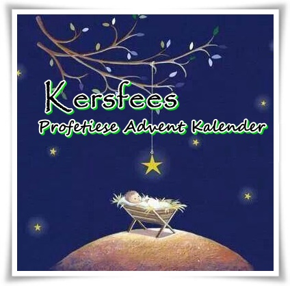 Kersfees - Profetiese Advent Kalender 3