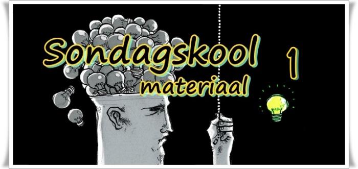 Sondagskool materiaal 1