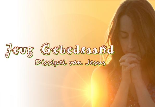 Jeug Gebedsaand - Dissipel van Jesus