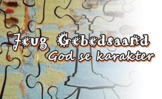Jeug Gebedsaand - God se karakter