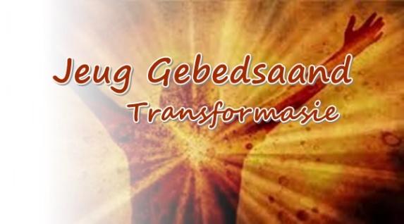 Jeug Gebedsaand - Transformasie