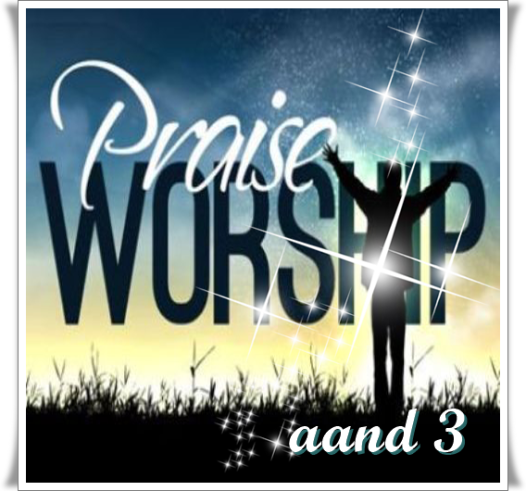 Praise and Worship aand 3 - 1