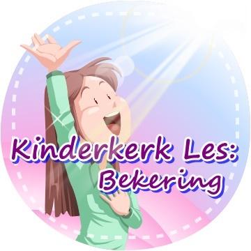 Kinderkerk les - Bekering 2