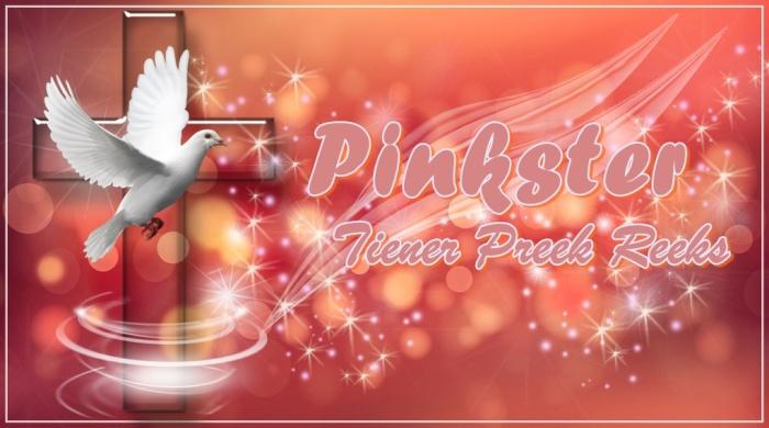 Pinkster - Tiener Preek Reeks