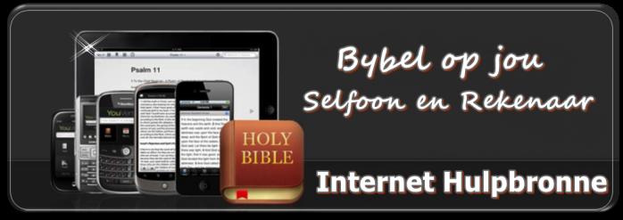 Bybel op jou selfoon en rekenaar