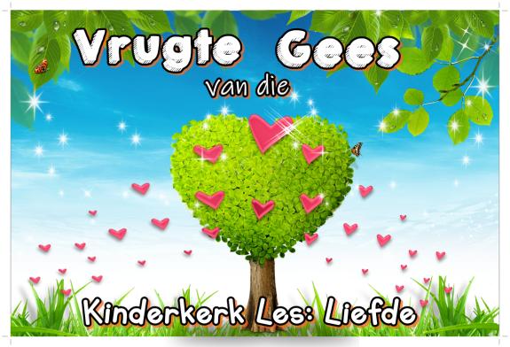 Vrugte vd Gees - liefde