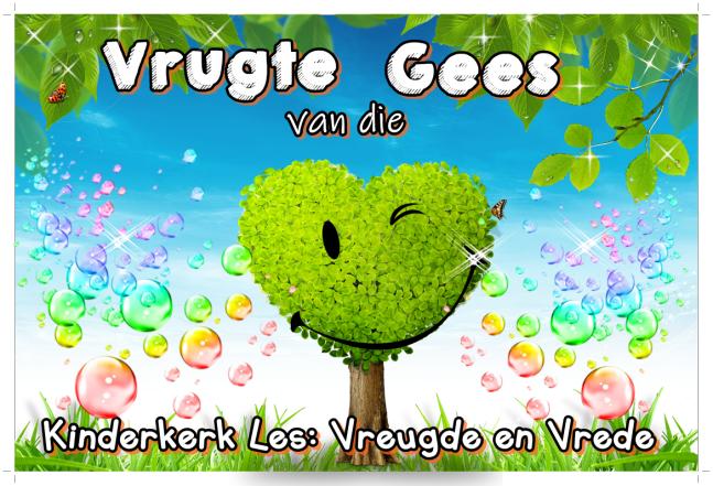 Vrugte vd Gees - vreugde en vrede