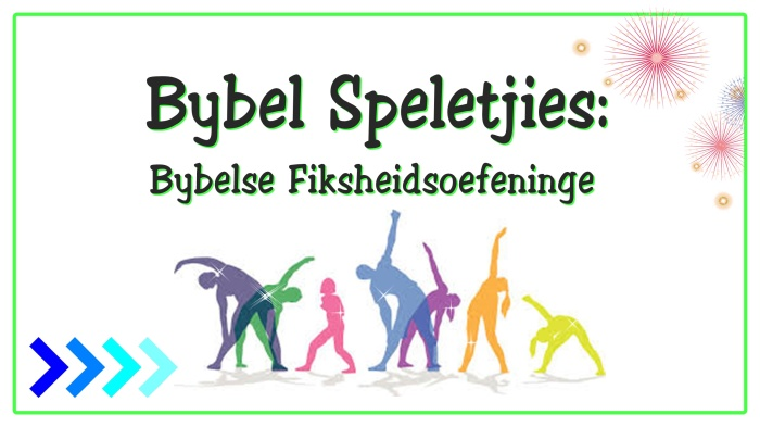 Bybelse Fiksheidsoefeninge