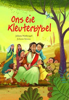 9780796318541---ons-eie-kleuterbybel-front-cover