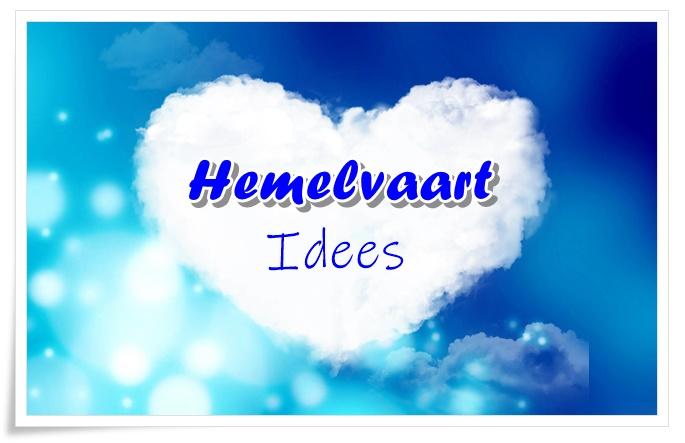 hemelvaart idees