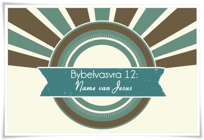 12. groot - name van Jesus