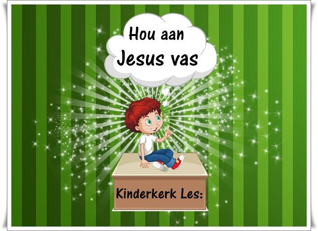 hou aan Jesus vas - groot