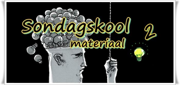 Sondagskool materiaal 2